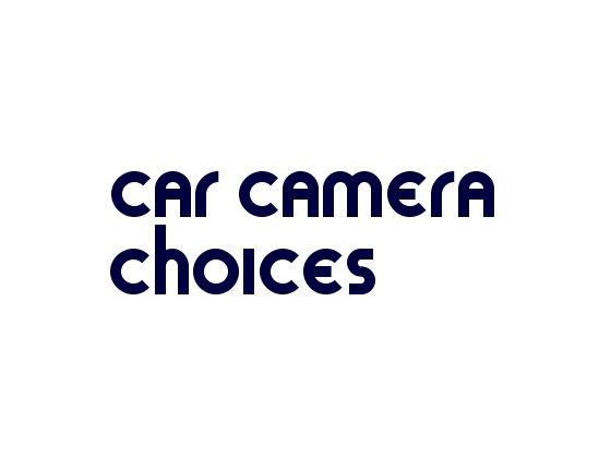 Valid Car Camera Choices Discount and Voucher Codes