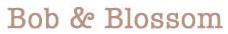Bob & Blossom Discount Codes & Deals
