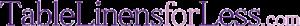 TableLinensforLess Coupon & Deals 2017