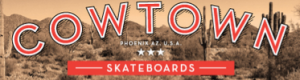 Cowtown Skateboards Coupon & Deals 2018