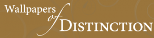 Wallpapers of Distinction
