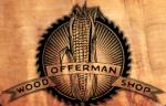 Offerman Woodshop Coupon