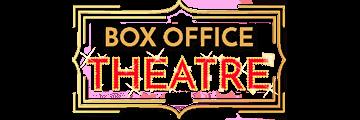 BOX OFFICE THEATRE